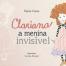 clariana-a-menina-invisivel-